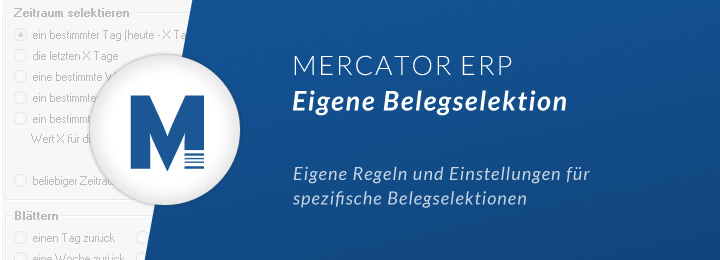 Warenwirtschaftssystem MERCATOR Belegselektion
