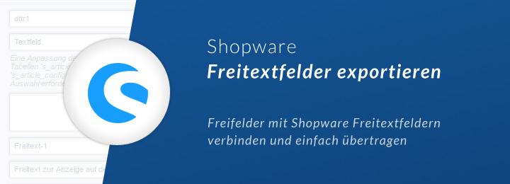 Shopware Warenwirtschaft Freitextfelder