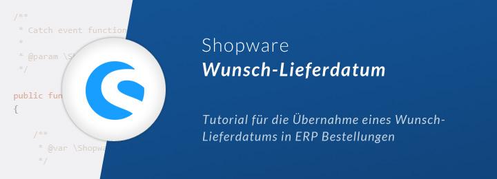 Shopware Wunsch-Lieferdatum